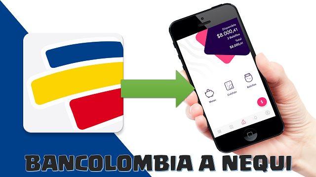 De Bancolombia a Nequi